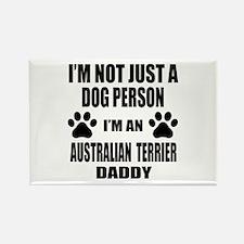I'm an Australian Terrier Daddy Rectangle Magnet