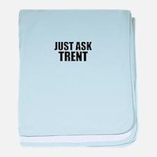 Just ask TRENT baby blanket