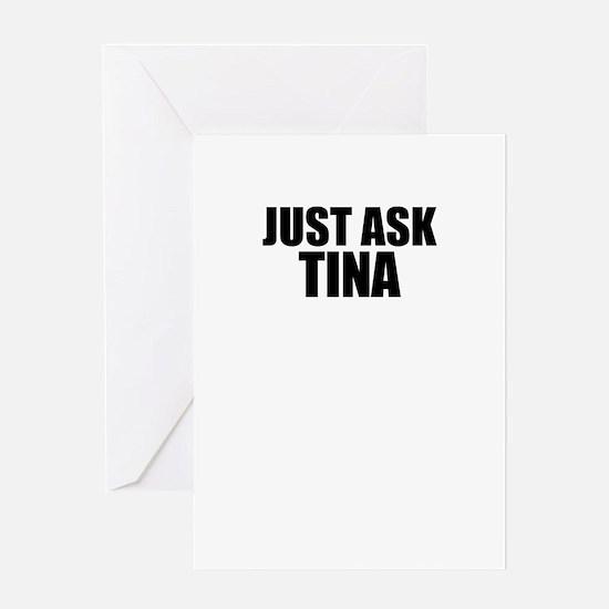 Just ask TINA Greeting Cards