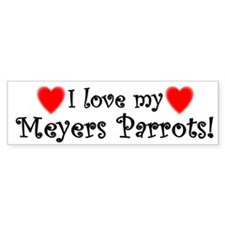 I Love my Meyers Parrots Bumper Bumper Sticker