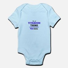 TITANIUM thing, you wouldn't understand! Body Suit
