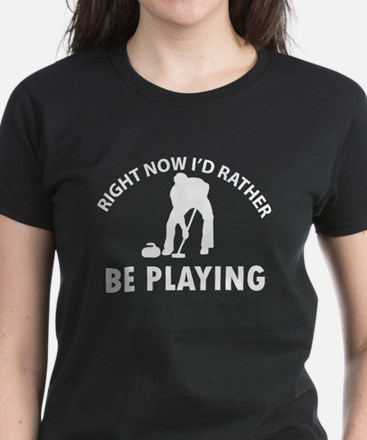 I'd Rather Be Playing Curling Women's Dark T-Shirt