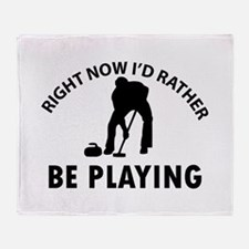 I'd Rather Be Playing Curling Throw Blanket