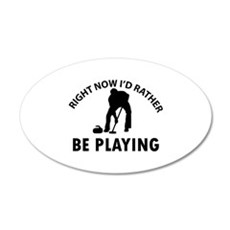 I'd Rather Be Playing Curlin Wall Decal
