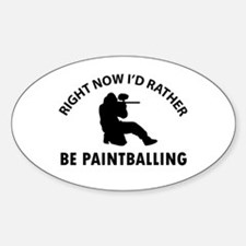 I'd Rather Be Playing Paintball Decal