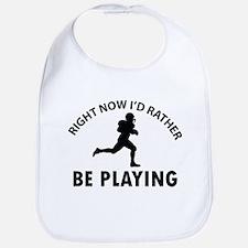 I'd Rather Be Playing Football Bib