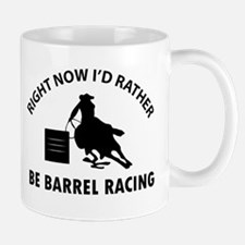 I'd Rather Be Playing Barrel Racing Mug