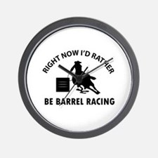 I'd Rather Be Playing Barrel Racing Wall Clock