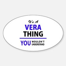 VERA thing, you wouldn't understand! Decal