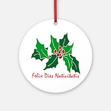 """Merry Christmas!"" (Latin) Ornament (Round)"