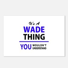 WADE thing, you wouldn't Postcards (Package of 8)