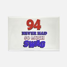 94 Never Had So Much Swag Rectangle Magnet