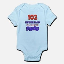 102 Never Had So Much Swag Infant Bodysuit
