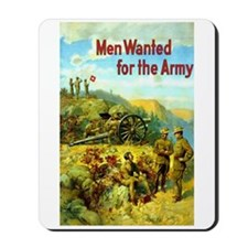 Men Wanted for the Army! Mousepad