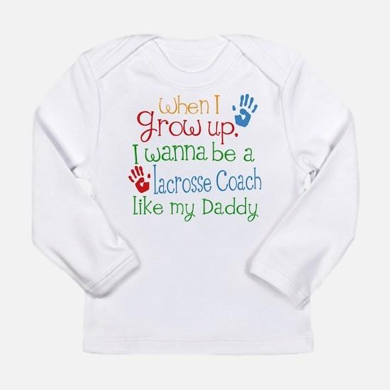 Lacrosse Coach Like Dad Long Sleeve Infant T-Shirt