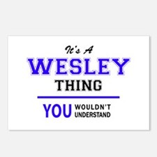 WESLEY thing, you wouldn' Postcards (Package of 8)
