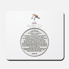 PSALM 23 - THE LORD IS MY SHEPHERD! Mousepad
