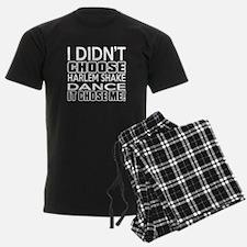 I Did Not Choose Harlem Shake Pajamas