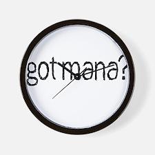 got mana? Wall Clock
