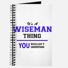 WISEMAN thing, you wouldn't understand! Journal
