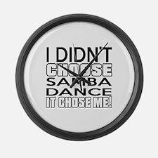 I Did Not Choose Samba Dance Large Wall Clock