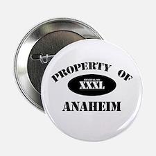 Property of Anaheim Button