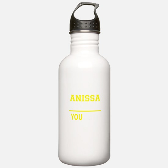 ANISSA thing, you woul Water Bottle
