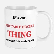It's an Ithf Table Hockey thing, you woul Mugs