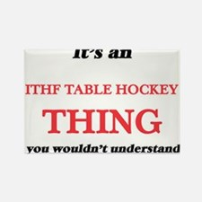 It's an Ithf Table Hockey thing, you w Magnets