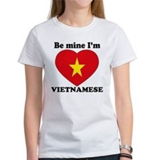 Be Mine I'm Vietnamese Tee