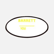 BARRETT thing, you wouldn't understand! Patch