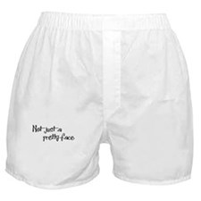 Not just a Pretty Face! Boxer Shorts