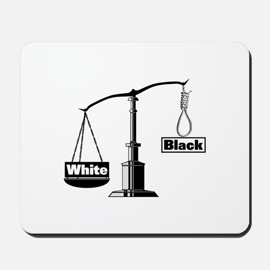 Racist Justice System Mousepad