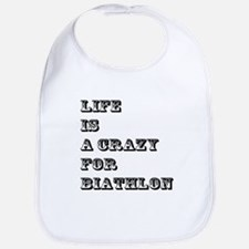 Life is A Crazy For Biathlon Bib