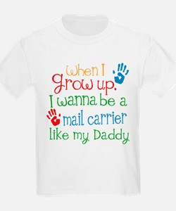 Mail Carrier Like Daddy T-Shirt