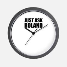 Just ask ROLAND Wall Clock