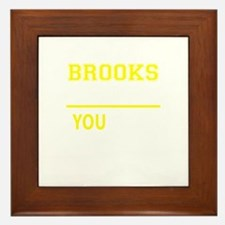 BROOKS thing, you wouldn't understand! Framed Tile