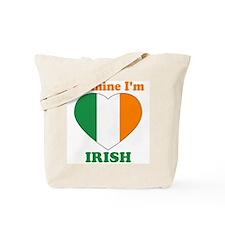 Be Mine I'm Irish Tote Bag