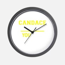 CANDACE thing, you wouldn't understand! Wall Clock