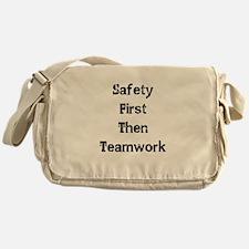 Safety First Then Teamwork Messenger Bag