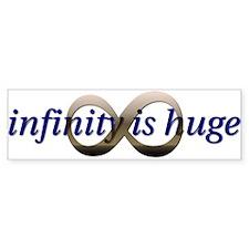Infinity is Really Huge Bumper Bumper Sticker