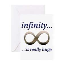Infinity is Really Huge Greeting Card