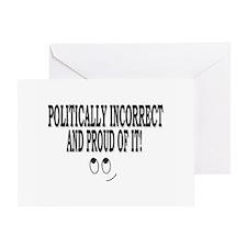 Politically Incorrect Greeting Card