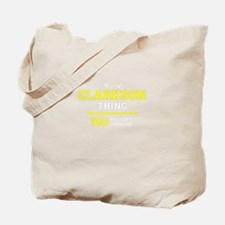 CLARKSON thing, you wouldn't understand! Tote Bag
