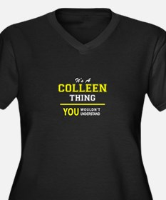 COLLEEN thing, you wouldn't unde Plus Size T-Shirt