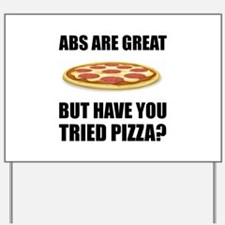 Abdominals Pizza Yard Sign