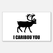 I Caribou You Decal