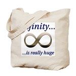 Infinity is Really Huge Tote Bag