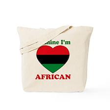 Be Mine I'm African Tote Bag