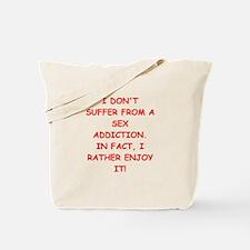 sex addict Tote Bag